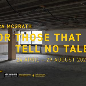 Dara McGrath: For Those That Tell No Tales
